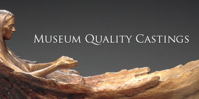 Museum Quality Castings
